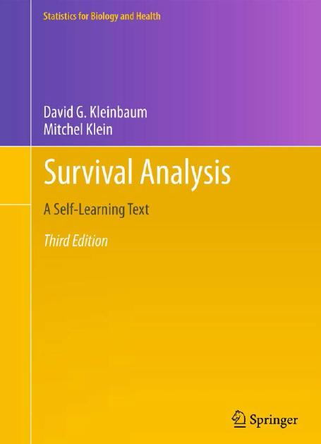 ویرایش سوم کتاب تجزیه و تحلیل بقا اثر کلین بام - Survival Analysis - Kleinbaum
