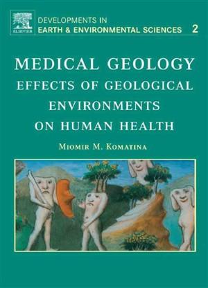 زمین شناسی پزشکی، اثرات محیط های زمین شناختی بر سلامت انسان