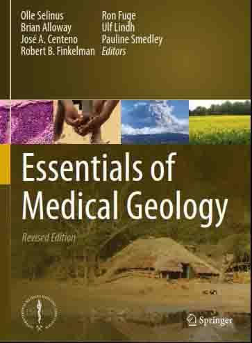 اصول زمین شناسی پزشکی، ویرایش 2013 Essentials of Medical Geology, 2013