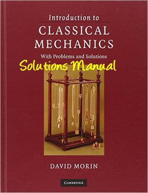 دانلود حل تمرین کتاب مکانیک کلاسیک دیوید مورین