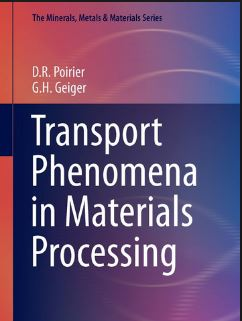 دانلود کتاب پدیده های انتقال در پردازش مواد Poirier به همراه حل المسائل