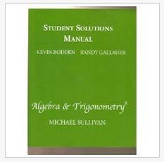 دانلود حل المسائل کتاب جبر و مثلثات سالیوان ویرایش هشتم