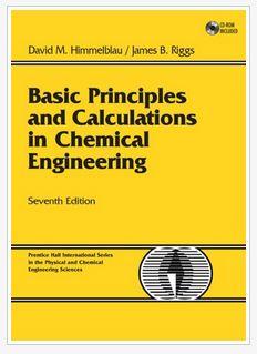 دانلود حل المسائل کتاب مبانی بنیادی و محاسبات در مهندسی شیمی ویرایش هفتم