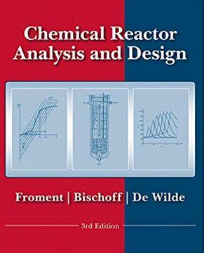 دانلود حل المسائل طراحی و تجزیه و تحلیل راکتور شیمیایی Gilbert Froment