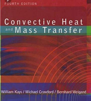 دانلود حل المسائل کتاب انتقال جرم و حرارت همرفتی ویلیام کایز William Kays