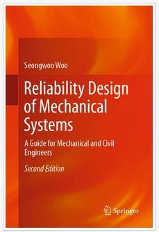 دانلود کتاب طراحی قابلیت اطمینان سیستم های مکانیکی Seongwoo Woo