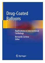 دانلود کتاب بالن های روکش شده با دارو کاربرد ها در کاردیولوژی مداخله ای Bernardo Cortese