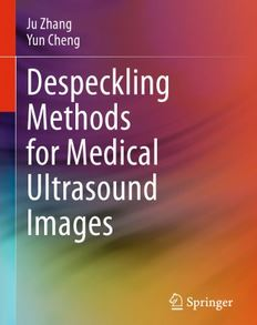 دانلود کتاب روش های دسپکلینگ برای تصاویر سونوگرافی پزشکی Ju Zhang