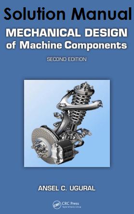 حل المسائل کتاب طراحی مکانیکی اجزای ماشین انسل اوگرال ANSEL UGURAL