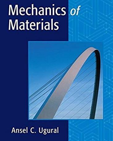 دانلود حل المسائل کتاب مکانیک مواد انسل یوگورال ANSEL UGURAL