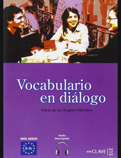 کتاب یادگیری لغات اسپانیایی با مکالمه Vocabulario en diálogo