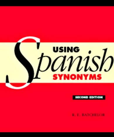 کتاب دیکشنری کلمات مترادف اسپانیایی Using Spanish Synonyms