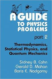 کتاب A GUIDE TO PHYSICS PROBLEMS part 2 ( راهنمای حل مسایل فیزیک)
