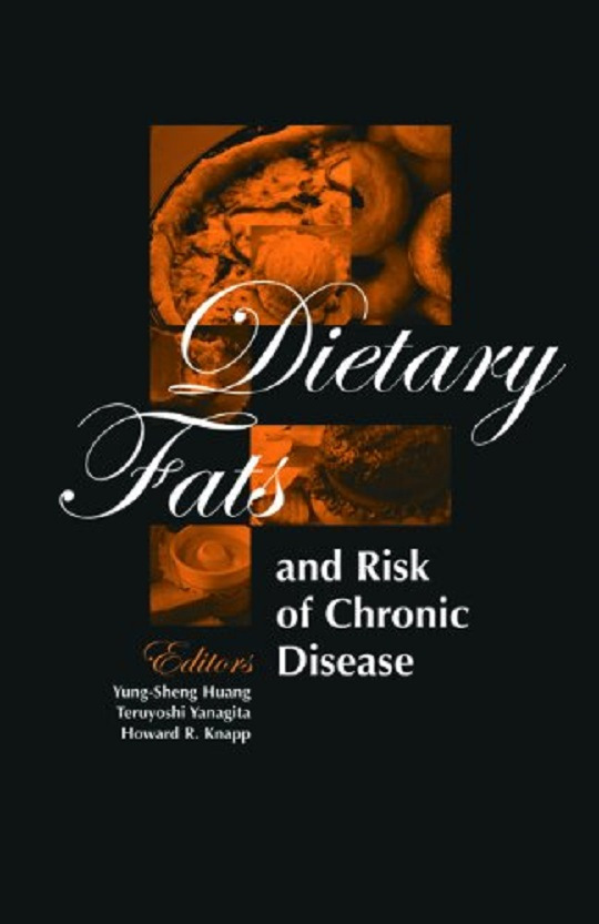 Dietary Fats and Risk of Chronic Disease