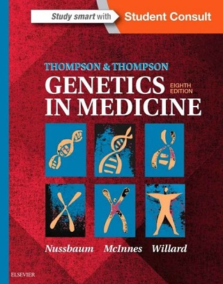 THOMPSON & THOMPSON GENETICS  IN MEDICINE 8th