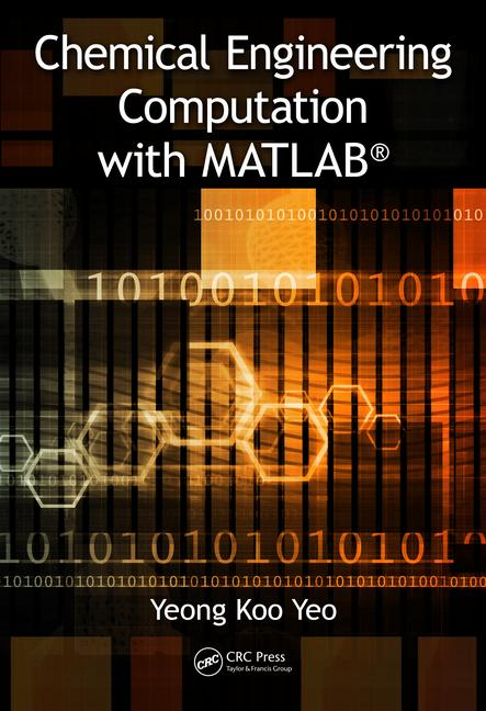 دانلود کتاب Chemical Engineering Computation with MATLAB