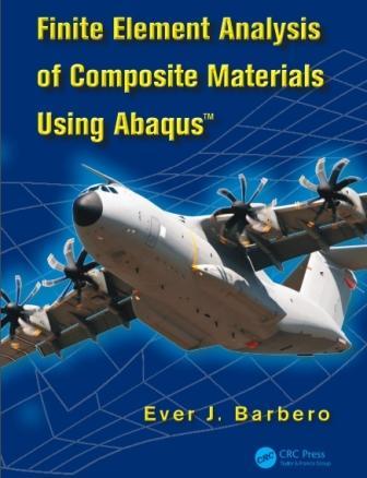 کتاب آموزش  تحلیل اجزای محدود کامپوزیتها با استفاده از نرم افزار Abaqus