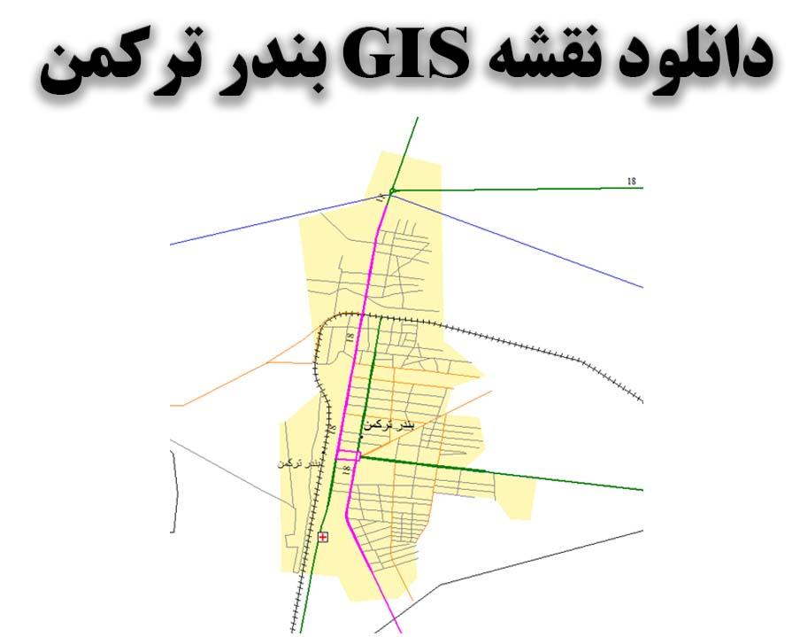 دانلود نقشه GIS شهر بندر ترکمن