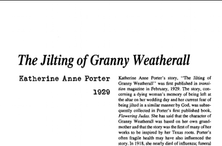 نقد داستان کوتاه The Jilting of Granny Weatherall by Katherine Anne Porter