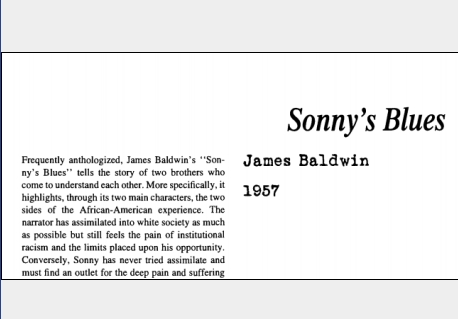 """sonny s blues course notes Sonny's blues"""" is an emotional story written by an amazing author, james baldwin, who has come to be one of my favorite writersthis particular piece talks about the troubles of african american freeing themselves from the mental bondages of their surroundings, the ghetto."""