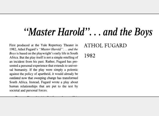 نقد نمایشنامه MASTER HAROLD ...and the boys by Athol Fugard