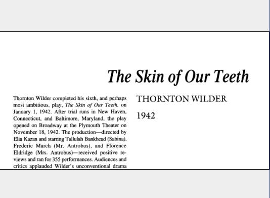نقد نمایشنامه The Skin of Our Teeth by Thornton Wilder