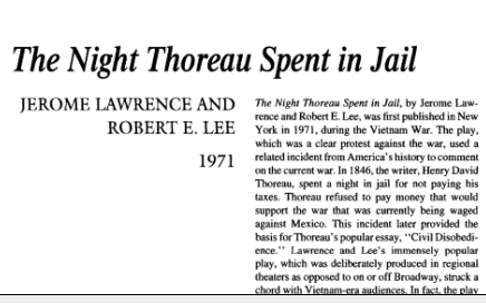 نقد نمایشنامه The Night Thoreau Spent in Jail by Robert Edwin Lee and Jerome Lawrence