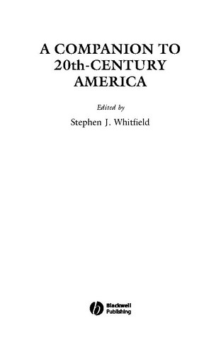 A Companion to 20th-Century America by Stephen J. Whitfield