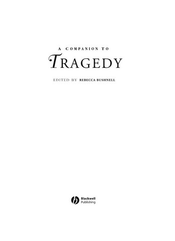 A Companion to Tragedy by Rebecca Bushnell