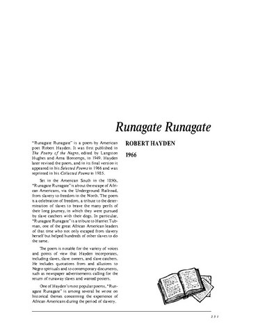 """an analysis of runagate runagate by robert hayden Hayden inserts rhythm, anaphora, personification, and metaphors in his poem in order to give the reader a good visualization when reading the poem """"runagate runagate"""" by robert hayden."""