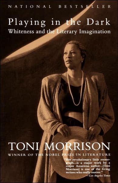 بازی در تاریکی اثر تونی موریسون Playing in the Dark by Toni Morrison