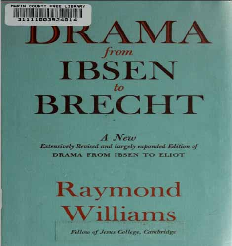 Drama From Ibsen To Brecht by Raymond Williams