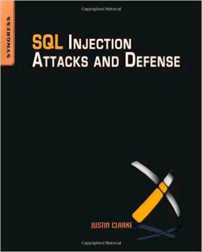 دانلود رایگان کتاب کمیاب SQL INJECTION ATTACKS AND DEFENSE با قیمت بسیار پایین