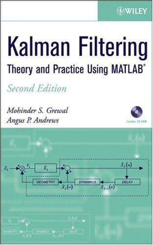 Kalman Filtering the Practice Using MATLAB
