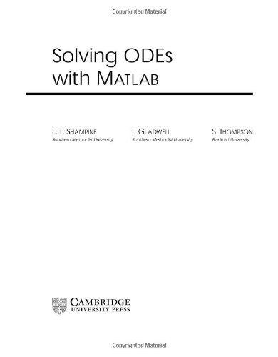 Solving ODEs with MATLAB. Shampine Gladwell Thompson