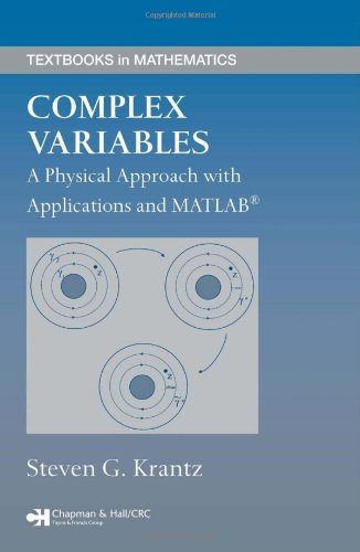 Complex variables: A physical approach with applications and MATLAB tutorials