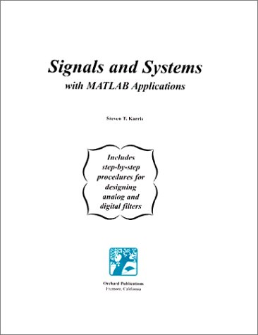 Signals and systems: with MATLAB applications