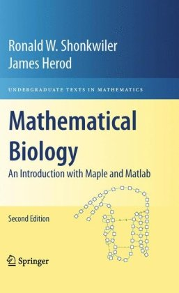 Mathematical biology: an introduction with Maple and Matlab