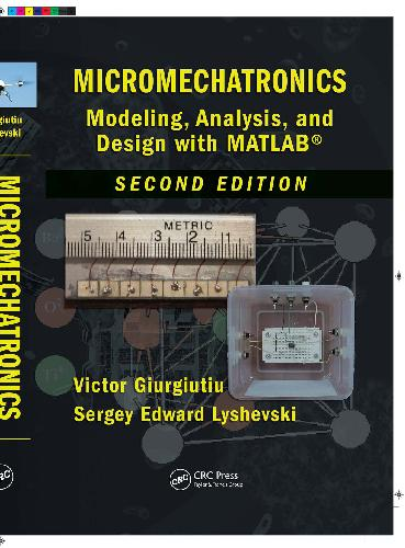 Micromechatronics Modeling Analysis and Design with MATLAB