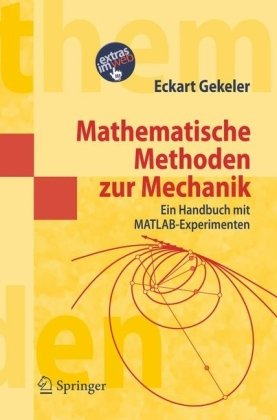 Mathematical Methods for Mechanics - A Handbook with MATLAB Experiments