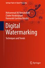 Digital Watermarking : Techniques and Trends
