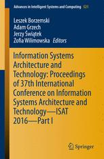 Information Systems Architecture and Technology: Proceedings of 37th International Conference on Information Systems Architecture and Technology – ISA