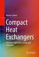 Compact Heat Exchangers: Selection, Application, Design and Evaluation