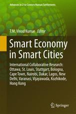 Smart Economy in Smart Cities: International Collaborative Research: Ottawa, St.Louis, Stuttgart, Bologna, Cape Town, Nairobi, Dakar, Lagos, New Delhi