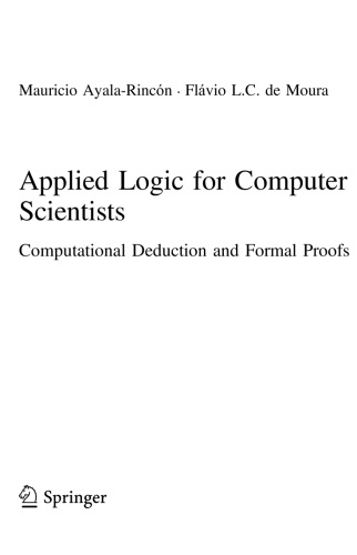 Applied Logic for Computer Scientists. Computational Deduction and Formal Proofs