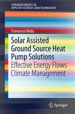 Solar Assisted Ground Source Heat Pump Solutions: Effective Energy Flows Climate Management