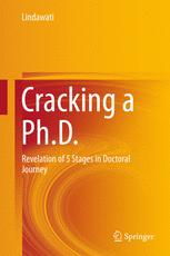 Cracking a Ph.D.: Revelation of 5 Stages in Doctoral Journey