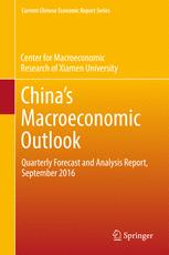 China's Macroeconomic Outlook: Quarterly Forecast and Analysis Report, September 2016