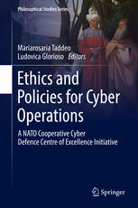 Ethics and Policies for Cyber Operations: A NATO Cooperative Cyber Defence Centre of