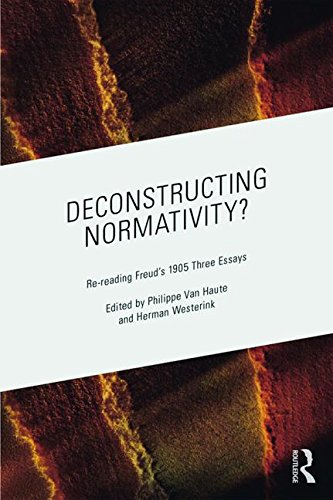 Deconstructing Normativity?: Re-reading Freud's 1905 Three Essays